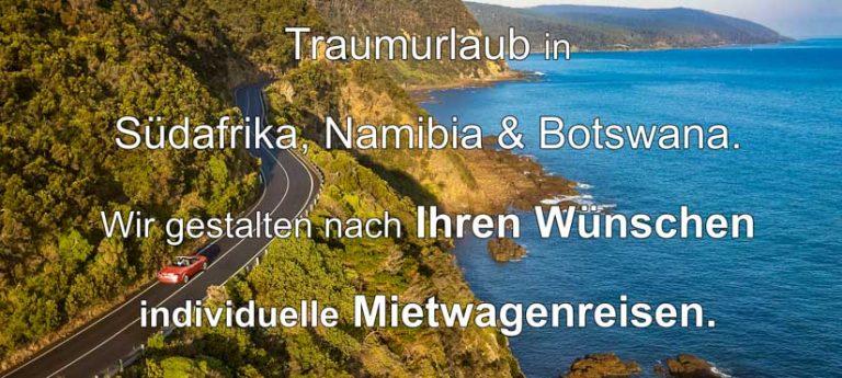 Afrika Erfahren, Selbstfahrer Rundreisen, Südafrika, Garden Route, Namibia, Botswana